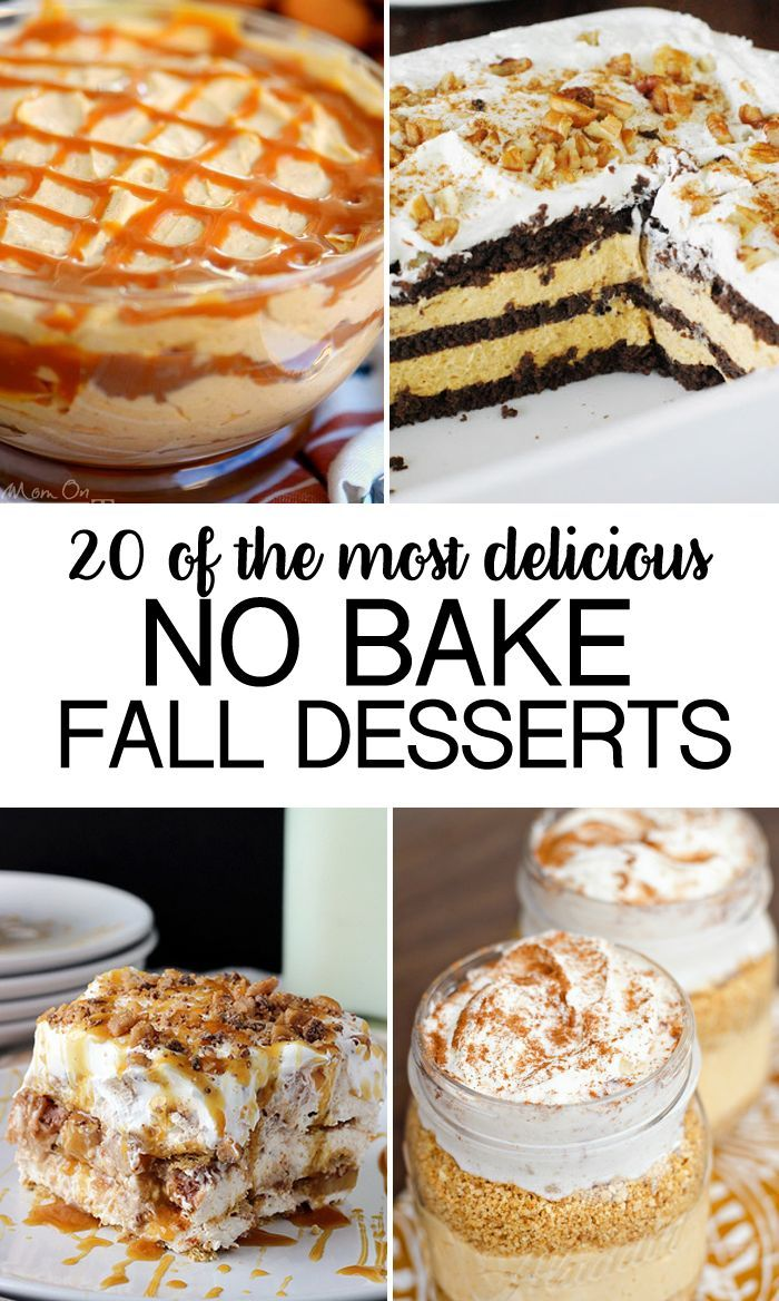 20 No Bake Fall Desserts- gathered some of the most delicious dessert recipes…