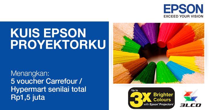 Tes pengetahuanmu ttg #proyektor Epson di #kuis #EpsonProyektorku, menangkan voucher belanja senilai total Rp1,5 juta.