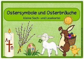 Kleine Lesekartei zu bekannten Ostersymbolen und Osterbräuchen    Diese kleine Lese- und Sachkartei  erklärt mit Hilfe von kleinen Infotext...