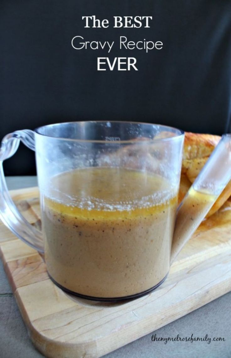 The Best Gravy Recipe Ever perfect for a roast chicken or turkey.