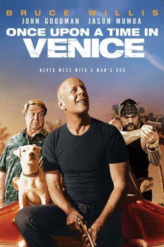 C Era Una Volta A Los Angeles Once Upon Time In Venice è Un Film Di Genere Azione Commedia Thriller Del 2017 Diretto Da Mark Cullen Robb