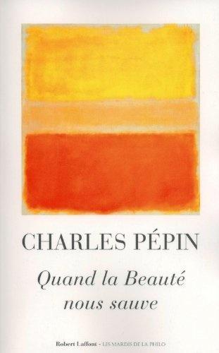 Quand la beauté nous sauve de Charles PEPIN, http://www.amazon.fr/dp/B00B8EDWZW/ref=cm_sw_r_pi_dp_gZaKrb008SX9X