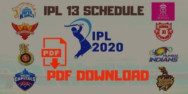 Vivo Ipl 2020 Schedule Pdf Ipl Schedule 2020 Pdf Download In 2020 Ipl Cricket In India Schedule