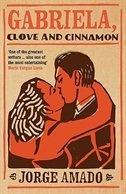 Gabriela: Clove and Cinnamon by Jorge Amado