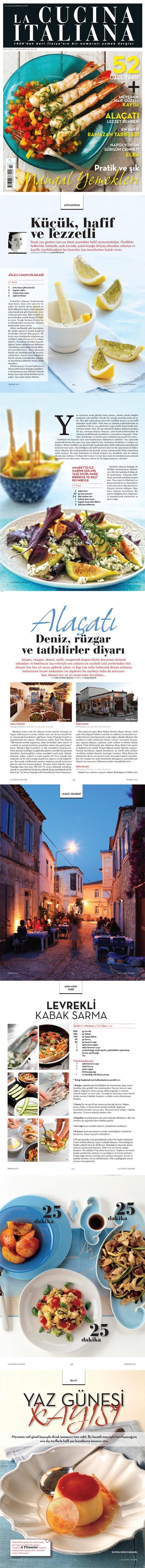 La Cucina Italiana Dergisi Temmuz 2012 Sayısından Küçük bir Özet... Elinizden Bırakamayacaksınız!!!  La Cucina Italiana Temmuz Sayısı Tüm Bayilarde... İstemeyi Unutmayın!!!