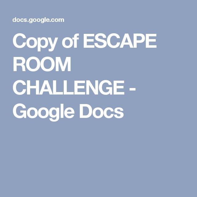 Copy of ESCAPE ROOM CHALLENGE - Google Docs