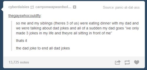 On dad humor: | 26 Times Tumblr Perfectly Described Your Relationship With Your Parents