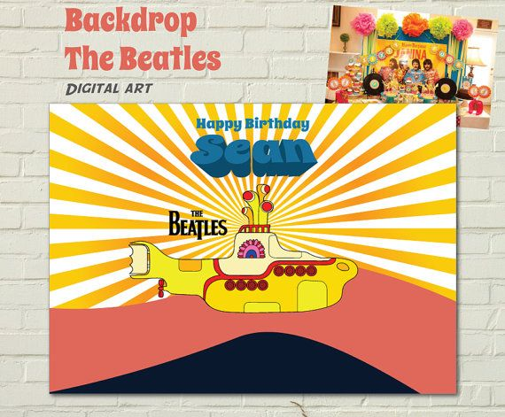 Yellow Submarine The Beatles  Backdrop Digital Customizable Printable Birthday Party Scene Setter Poster