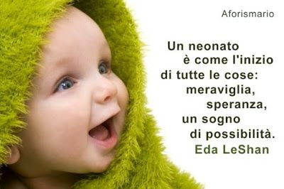 Aforismario®: Neonati e Infanzia - Frasi neonatali