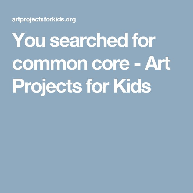 You searched for common core - Art Projects for Kids