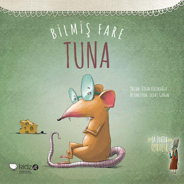 Leyla Fonten'den Öyküler serisinin yeni kitabı Bilmiş Fare Tuna