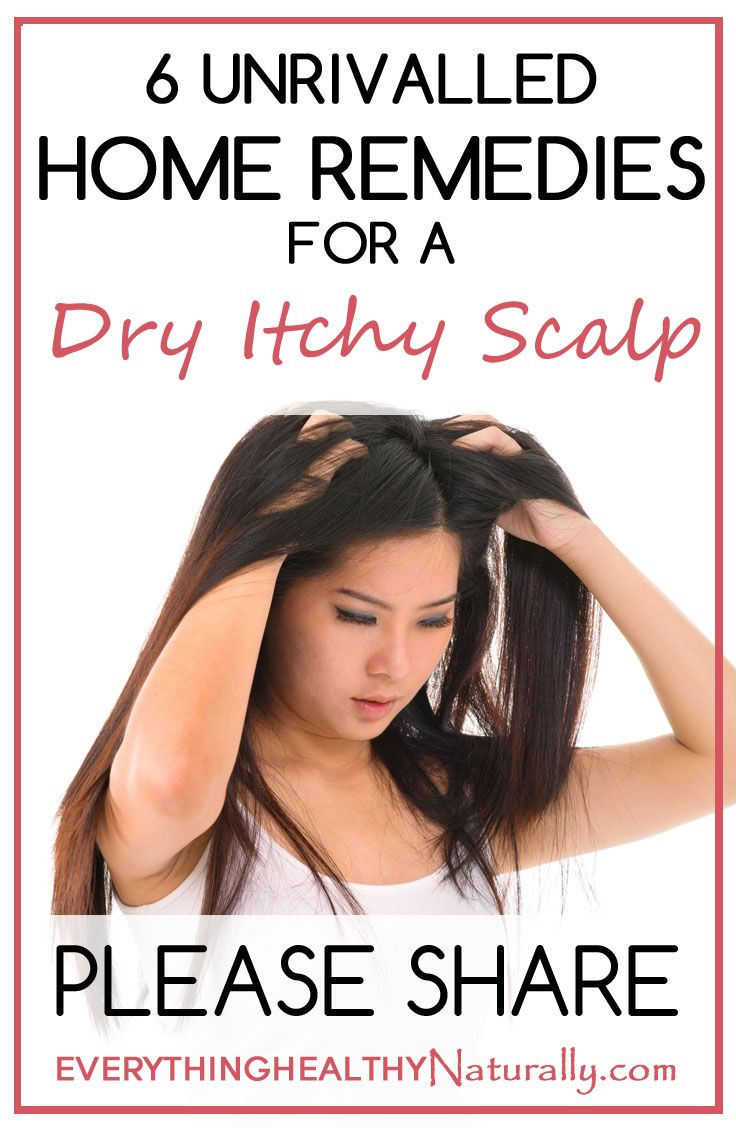 6 Unrivalled Home Remedies for Dry & Itchy Scalp