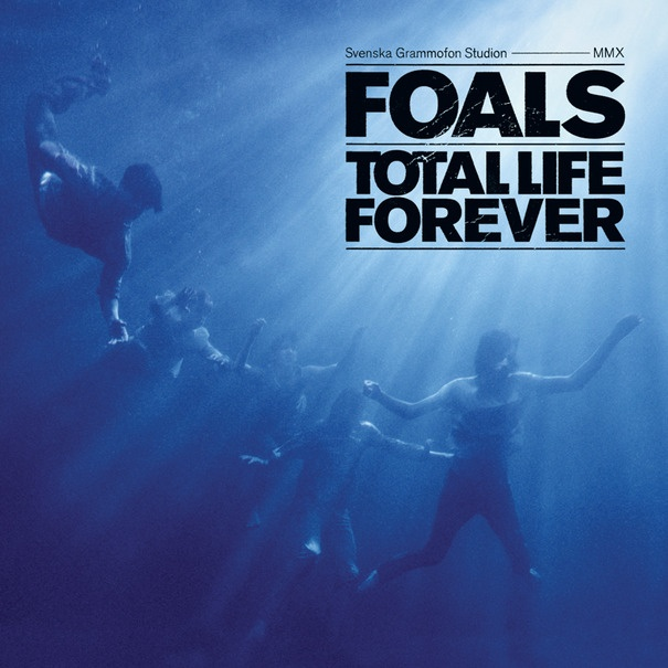 Foals - Total Life Foever