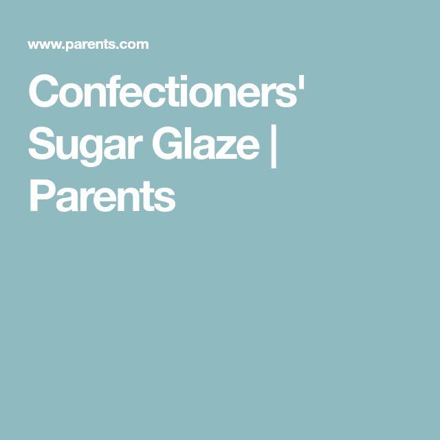Confectioners' Sugar Glaze | Parents