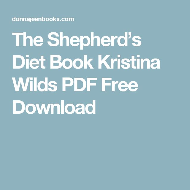 The Shepherd's Diet Book Kristina Wilds PDF Free Download
