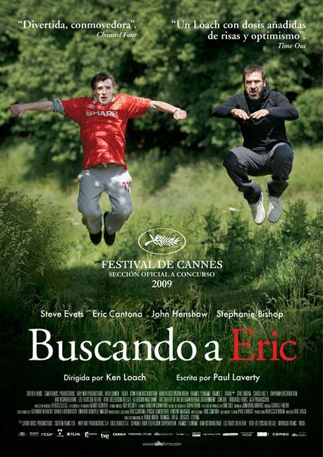 'Buscando a Eric' (Ken Loach, 2009). Eric Cantona ayudará a Eric Bishop, un cartero de Manchester, a retomar las riendas de su vida.