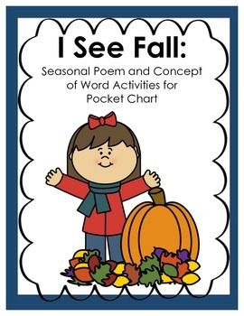 "This resource includes the poem ""I See Fall,"" as well as some concept of word activities, including individual words to match-up with the poem; an idea for using sentence strips; and task cards for identifying elements of words and for practicing fluent reading."