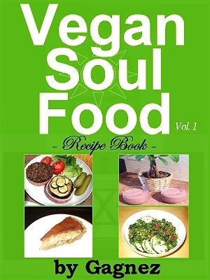 72 best vegan soul food images on pinterest soul food vegan vegan soul food recipe book vol 1 httpwww forumfinder Image collections