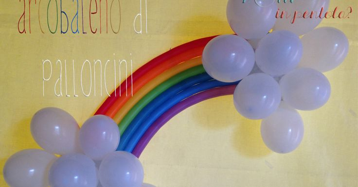 decorazioni per compleanni fai da te con palloncini, arcobaleno di palloncini per festa compleanno