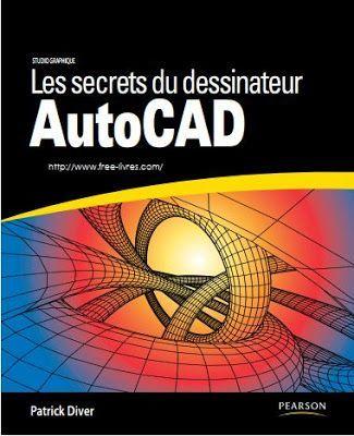 Les secrets du dessinateur AutoCAD en pdf ~ Cours D'Electromécanique
