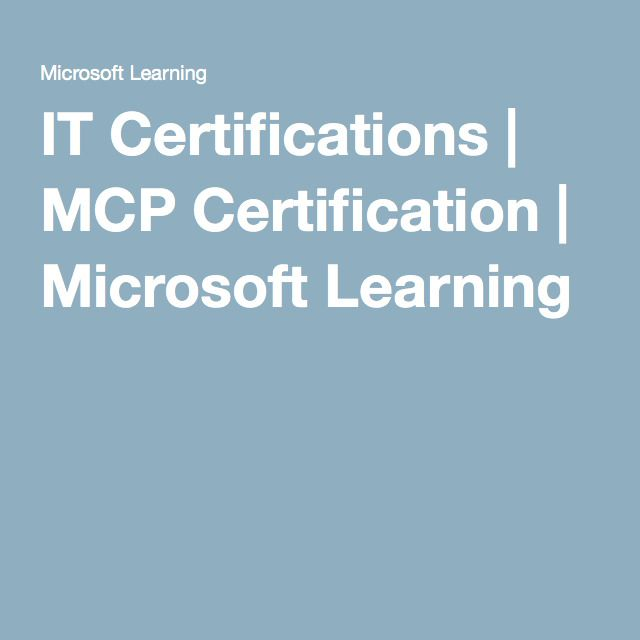 IT Certifications | MCP Certification | Microsoft Learning