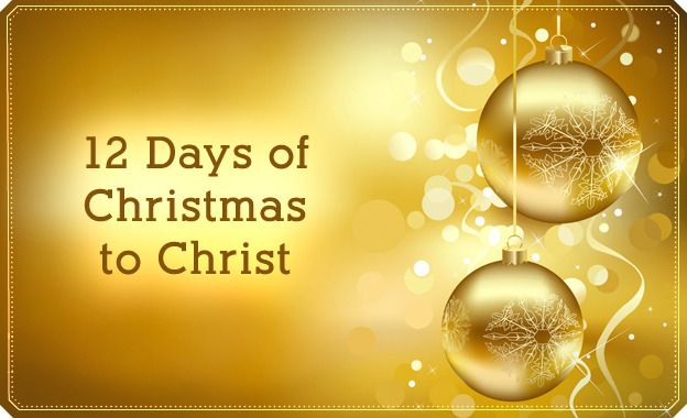 12 Days of Christmas focused on learning about Christ