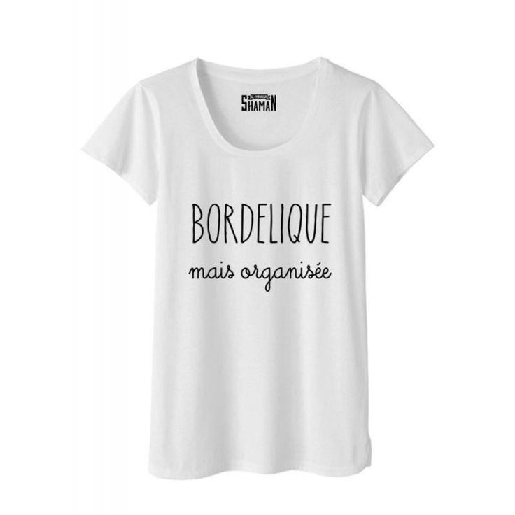 """T-shirt """"Bordélique"""""""