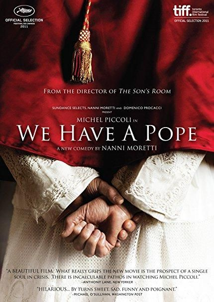 Michel Piccoli & Jerzy Stuhr & Nanni Moretti-We Have a Pope
