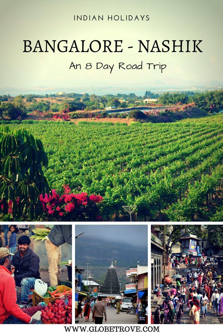 Bangalore To Nashik An 8 Day India Travel Itinerary Globetrove India Travel Culture Travel Travel Itinerary