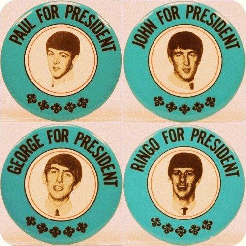 Beatles for President John Paul Ringo & George