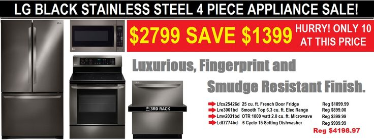 Hurry Only 10 At This Price Near Me Save $1400 when you buy our 4 piece black stainless steel kitchen appliance package When We Bundle You Save!