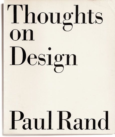 thoughts on design ++ paul rand