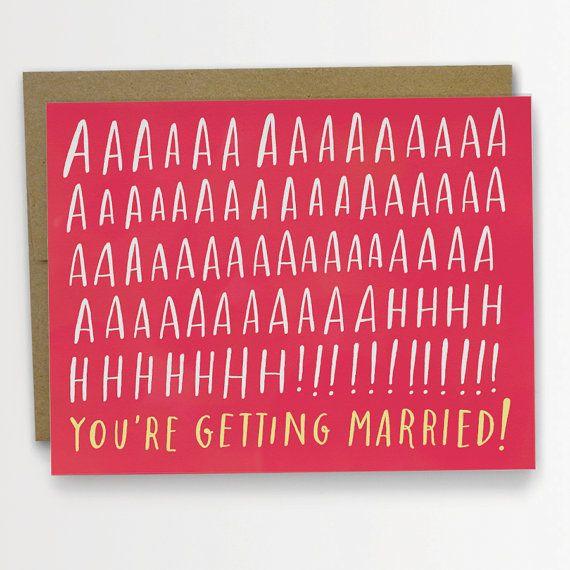 AAAAAAAHH Youre obtenant mariées Félicitations carte mariage carte Engagement carte Emily McDowell