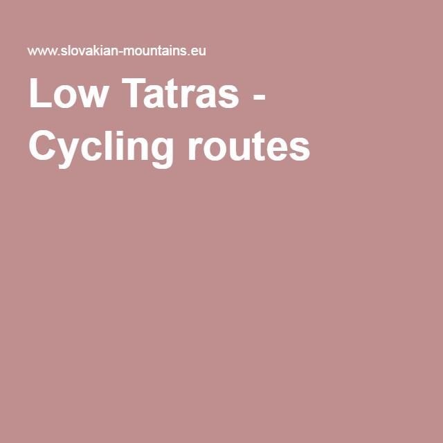 Low Tatras - Cycling routes