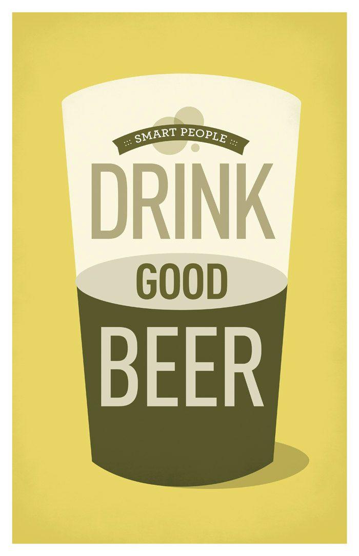 Smart People Drink Good Beer Poster. $20.00, via Etsy.