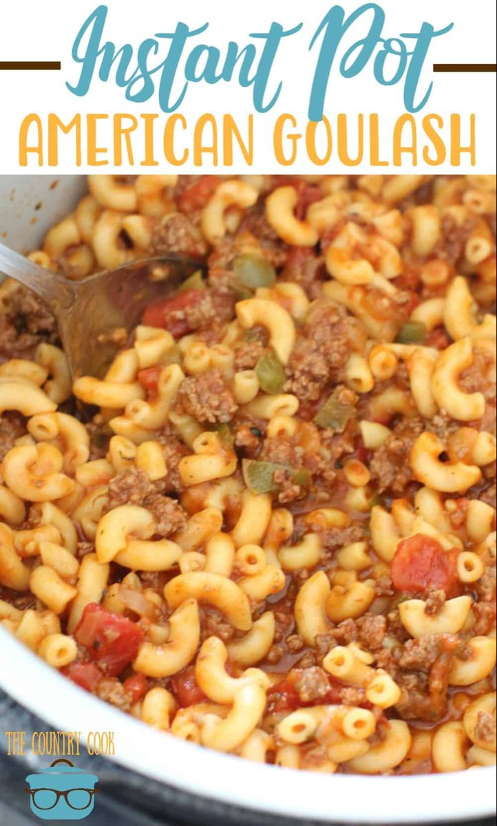 Instant Pot Goulash Ground Beef Recipe Instant Pot Dinner Recipes One Pot Meals Food Recipes