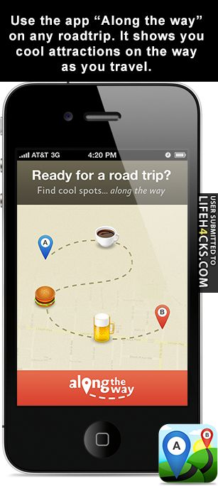 Along the way - app for any road trip that shows you cool attractions on the way as you travel