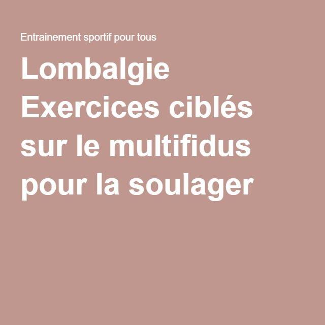 Lombalgie Exercices ciblés sur le multifidus pour la soulager