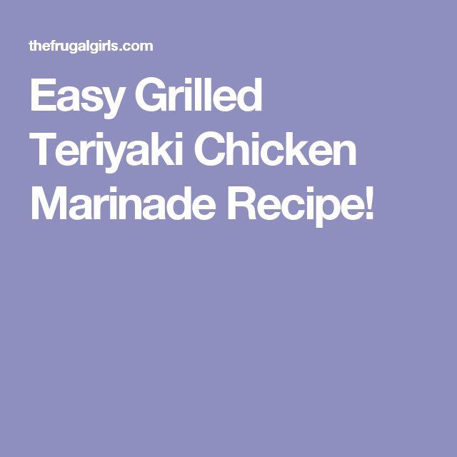 Easy Grilled Teriyaki Chicken Marinade Recipe!
