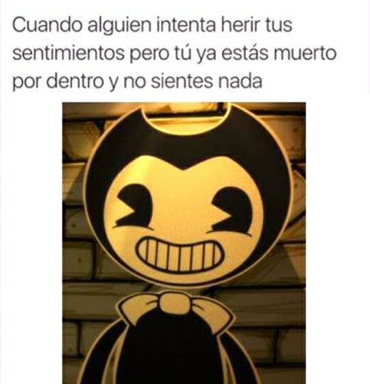 Read #15 from the story Memes de Bendy And The Ink Machine by Chiela-Chan (Chelita :v) with 990 reads. memes, bendyandt...