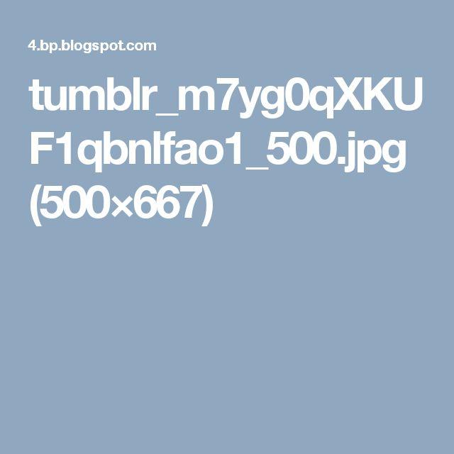 tumblr_m7yg0qXKUF1qbnlfao1_500.jpg (500×667)