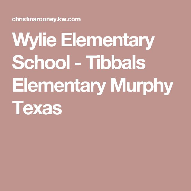 Wylie Elementary School - Tibbals Elementary Murphy Texas