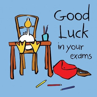 Good luck on your exams