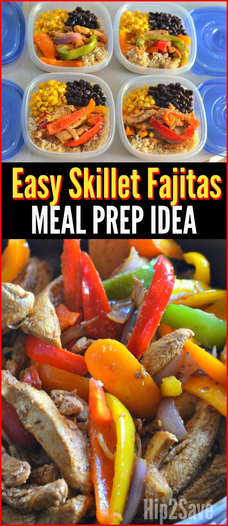Skillet Chicken Fajitas Recipe AND Easy Meal Prep Idea – Hip2Save                                                                                                                                                                                 More