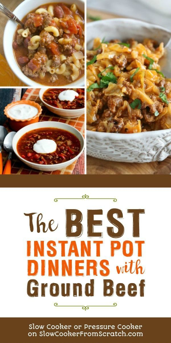 Instant Pot Dinners With Ground Beef Beef Recipes Easy Dinner With Ground Beef Ground Beef Recipes Easy