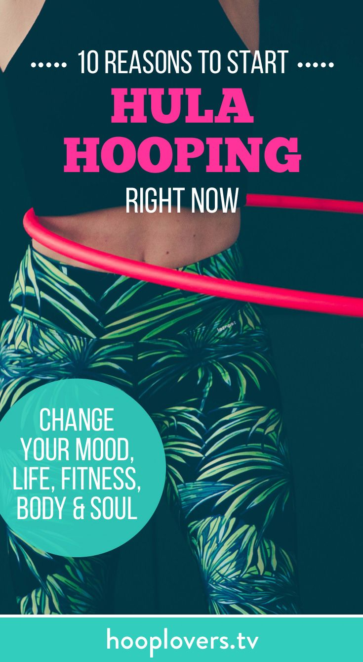 Hoopers around the world are world are saying that a hula hoop has changed their mood, life, fitness, body and soul. Yes you can start hooping right now too.