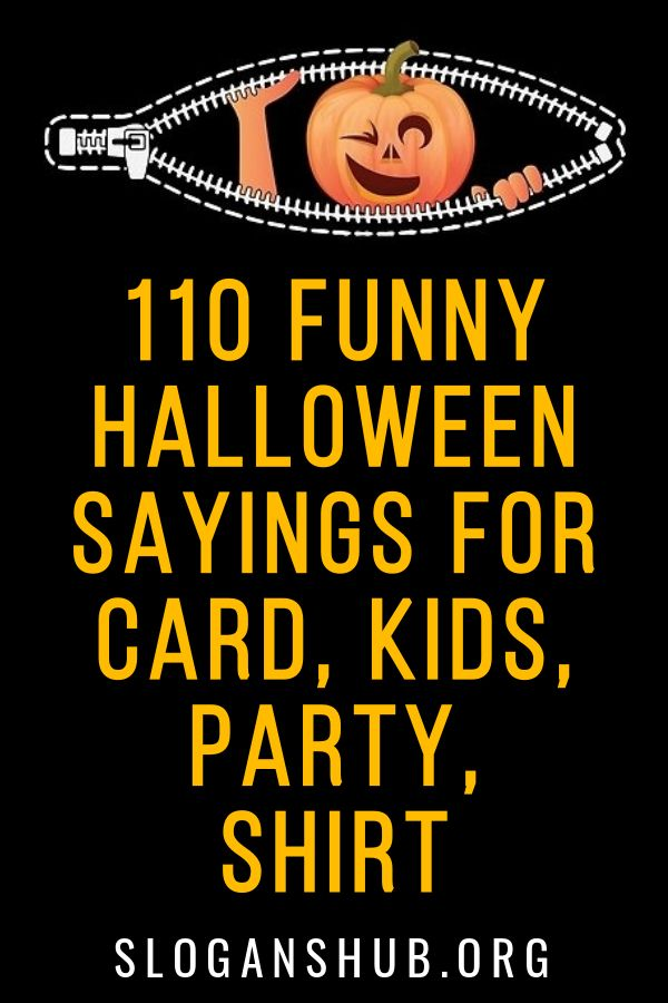 110 Funny Halloween Sayings For Card Kids Party Shirt With