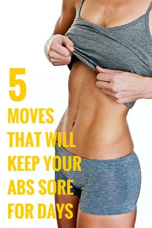 WE HEART IT: 5 Moves That Will Keep Your Abs Sore For Days