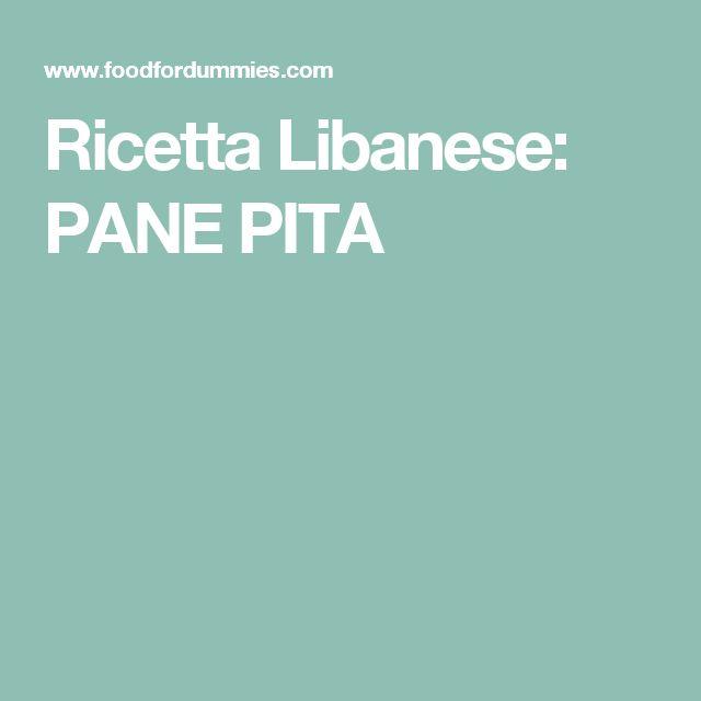 Ricetta Libanese: PANE PITA