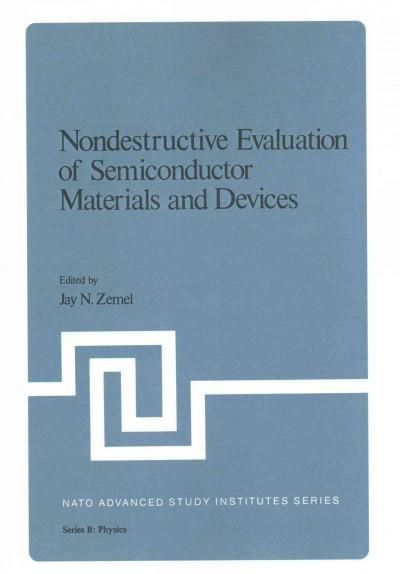 Nondestructive Evaluation of Semiconductor Materials and Devices